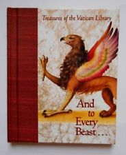 And to Every Beast... (Treasures of the Vatican Li