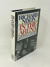 Richard Nixon Signed Book In The Arena President Autograph