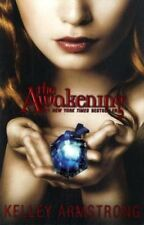 The Awakening (Darkest Powers) by Kelley Armstrong