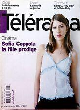 Mag TELERAMA 2004: SOFIA COPPOLA_EMMANUELLE HAÏM_TINTIN_LA MAISON DE LA RADIO