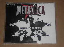 METALLICA - UNTIL IT SLEEPS - CD SINGLE PART 1