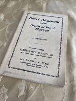 Blood Atonement Plural Marriage Joseph F Smith Richard C Evans LDS Mormon Church