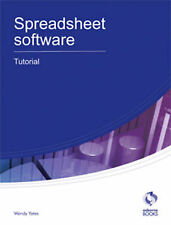 Spreadsheet Software Tutorial by Wendy Yates (Paperback, 2010)