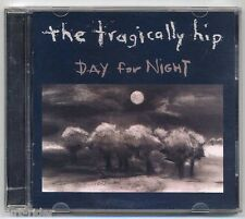 THE TRAGICALLY HIP Day For Night - CD a157