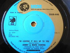 "DONNY & MARIE OSMOND - I'M LEAVING IT ALL UP TO YOU   7"" VINYL"