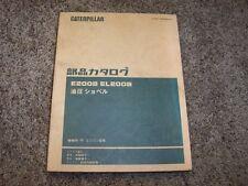 Caterpillar Cat E200B EL200B Excavator S6K-T 4SG1- 5EG1- Parts Catalog Manual