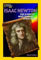 World History Biographies: Isaac Newton: The Scientist Who Changed Everything  G