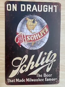 Schlitz On Draught The Beer That Made Milwaukee Famous Tin Sign New 8x12