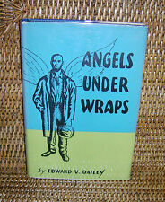 Angels Under Wraps By Msgr. Edward V. Dailey 1957 First Edition Signed