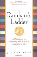 Rambams Ladder: A Meditation on Generosity and Why It Is Necessary to Give by J