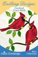 Cardinal Crazy Quilt Anita Goodesign Embroidery Machine Design CD