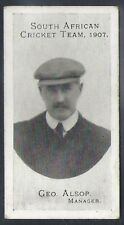 TADDY-SOUTH AFRICAN CRICKET TEAM 1907- MANAGER GEO. ALSOP