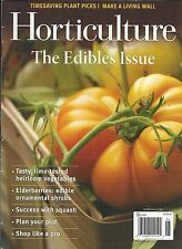Horticulture Magazine The Edibles Issue Heirloom Vegetables Elderberries Squash