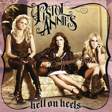 Pistol Annies - Hell on Heels [New CD]