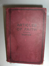 The Articles of Faith James E Talmage Apostle Mormon LDS