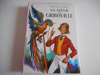 BIBLIOTHEQUE ROSE - LA SOEUR DE GRIBOUILLE / COMTESSE DE SEGUR 1976