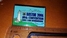 2006 PIN MEDAL LIONS CLUB INTERNATIONAL BOSTON 89TH CONVENTION LOOK! PIN