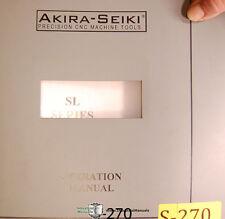 Akira Seiki SL , SL-30 Turning Center, Operation Programming Electric Manual 03