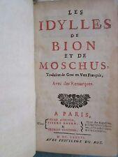 LONGEPIERRE : LES IDYLLES DE BION ET DE MOSCHUS, 1686 + DOC MS.