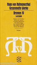 *- Hugo von HOFMANNSTHAL - Gesammelte WERKE - DRAMEN IV - Lustspiele  tb (1979)