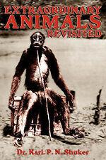 Extraordinary Animals Revisited, Shuker, Karl, New