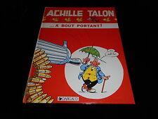 Greg : Achille Talon 35 : Achille Talon ...à bout portant EO Dargaud 1984