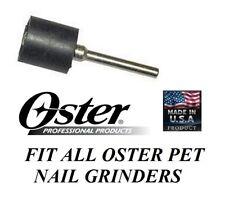 Genuine Oster Pet Grooming Nail Grinder Trimmer DRUM for Grinding Sanding Bands