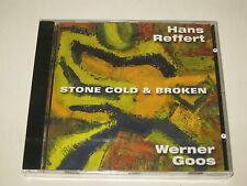 HANS REFFERT/STONE COLD & BROKEN(ACÚSTICO/31914842)CD ÁLBUM