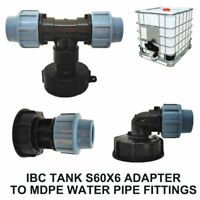 IBC TANK S60X6 ADAPTER TO MDPE WATER PIPE FITTINGS WATER BOWSER 20mm 25mm