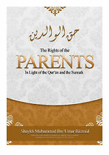 Rights of the Parents in the Light of Quran and the Sunnah