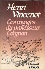 Livre les voyages du professeur lorgnon Henri Vincenot book