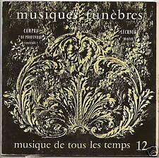 MUSIQUE . TEMPS N°12 33T 17cm L FUNEBRES CAMPRA LECHNER