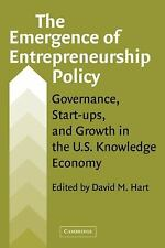 The Emergence of Entrepreneurship Policy : Governance, Start-Ups, and Growth...