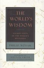 The World's Wisdom - Sacred Texts of the World's Religions - Philip Novak P0483