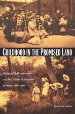 New, Childhood in the Promised Land: Working-class Movements and the Colonies De