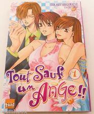 Manga TOUT SAUF UN ANGE tome 1 Taifu éditions en Français VF très bon état