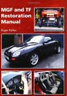MGF and TF Restoration Manual by Parker  New 9781847974006 Fast Free Shipping..