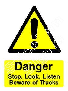 Danger Stop, Look, Listen Beware of Trucks - WARN0042 Stickers & Signs