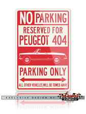 Peugeot 404 Convertible Cabriolet Reserved Parking Only 12x18 Aluminum Sign