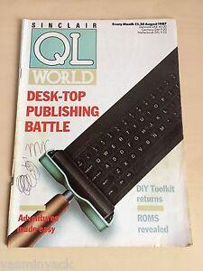 Sinclair QL World Magazine ~ aug 1987 ~ Computer Articles ~ GOOD CONDITION