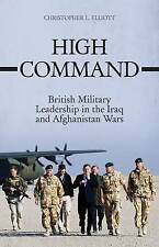High Command: British Military Leadership in the Iraq and Afghanistan Wars, Chri