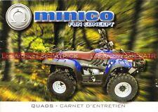 MINICO Quad (PUMA 250) : Manuel d'Entretien