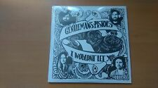 "GENTLEMANS PISTOLS ""I WOULDN'T LET YOU""  VINYL SINGLE 7"" LTD ED"