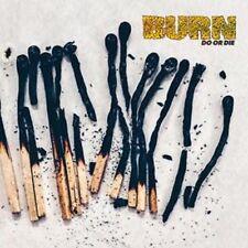 Burn-do o Die-Nuevo Lp-Pre Orden - 8th septiembre