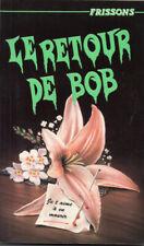 Livre Frissons Le retour de Bob #14