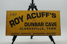 Vintage Roy Acuff Dunbar Cave Dance Hall Metal Sign