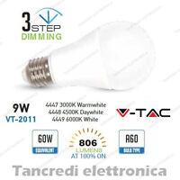 Lampadina led V-TAC 9W = 60W E27 VT-2016 A60 dimmerabile 3 step globo bulbo vtac