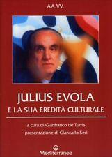 LIBRO JULIUS EVOLA E LA SUA EREDITÀ CULTURALE