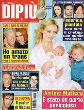 Dipiù.JUSTINE MATTERA,GIULIA OTTONELLO,PIPPO FRANCO, CARLO RIPA DI MEANA,iii