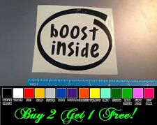 Boost Inside sticker decal truck car diesel sti evo turbo wrx snail drift autox